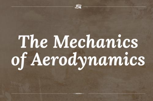 The Mechanics of Aerodynamics